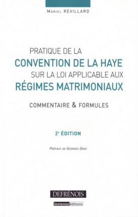 Pratique de la Convention de la Haye sur la loi applicable aux régimes matrimoniaux