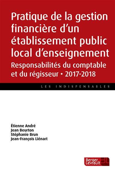 Pratique de la gestion financière d'un établissement public local d'enseignement