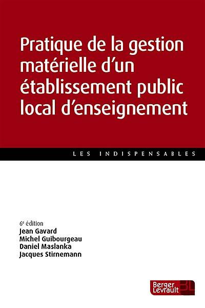 Pratique de la gestion matérielle d'un établissement public local d'enseignement