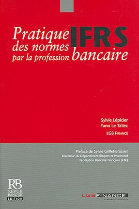 Pratique des normes IFRS par la profession bancaire