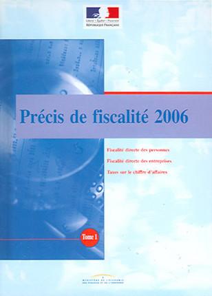 Précis de fiscalité 2006, 2 volumes