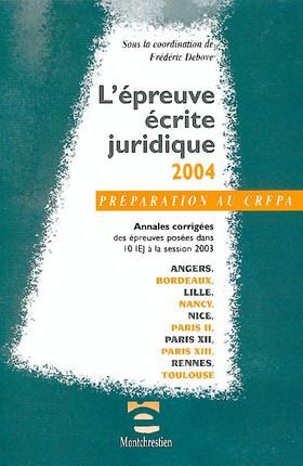 Préparation au CRFPA - L'épreuve écrite juridique 2004