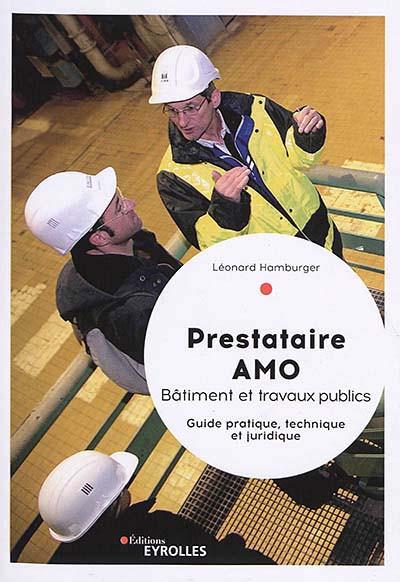 Prestataire AMO - Bâtiment et travaux publics