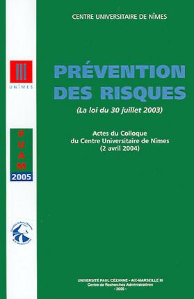 Prévention des risques (la loi du 30 juillet 2003)