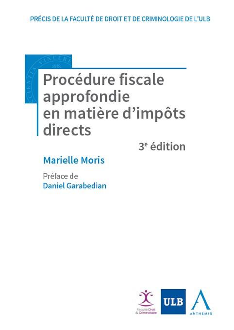 Procédure fiscale approfondie en matière d'impôts directs