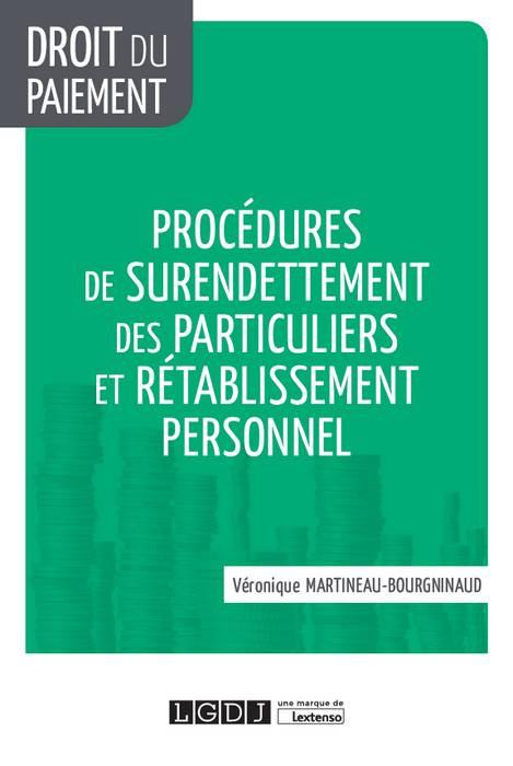Procédures de surendettement des particuliers et rétablissement personnel