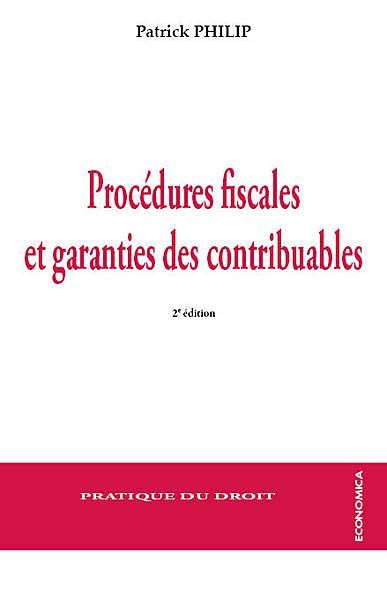 Procédures fiscales et garanties des contribuables