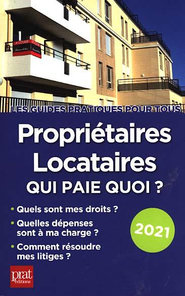 Propriétaires, locataires : qui paie quoi ? 2021