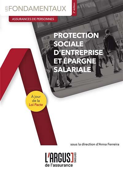 Protection sociale d'entreprise et épargne salariale