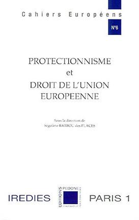 Protectionnisme et droit de l'Union européenne