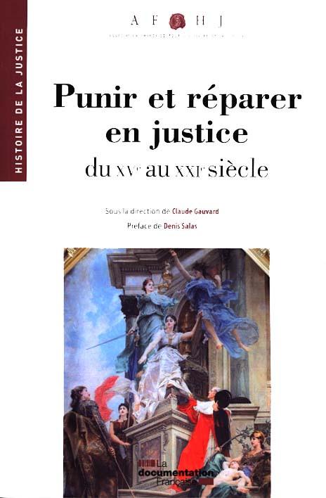 Punir et réparer en justice