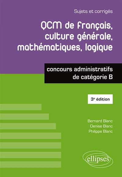 QCM de français, culture générale, mathématiques, logique