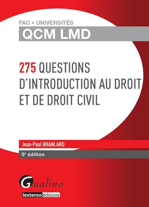 QCM LMD - 275 questions d'introduction au droit et de droit civil