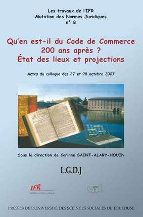 Qu'en est-il du Code de Commerce 200 ans après ?