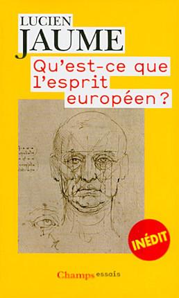 Qu'est-ce que l'esprit européen ?