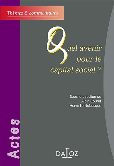 Quel avenir pour le capital social ?