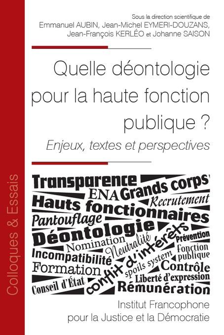 Quelle déontologie pour la haute fonction publique ?