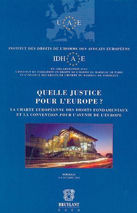 Quelle justice pour l'Europe ?