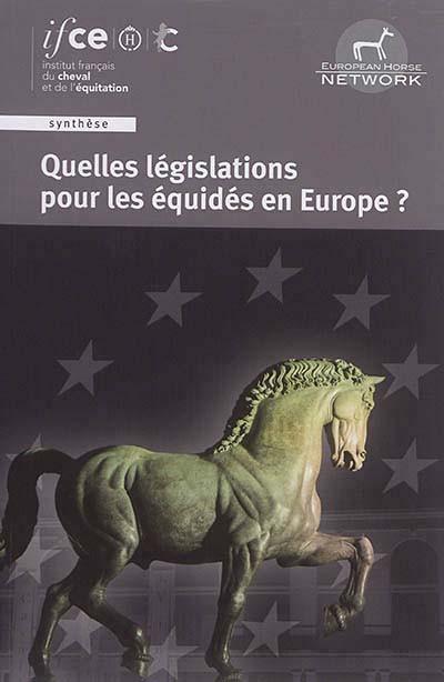 Quelles législations pour les équidés en Europe ?