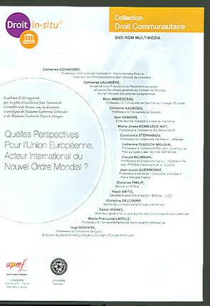 Quelles perspectives pour l'Union européenne, acteur international du nouvel ordre mondial ? (coffret 1 DVD-Rom)