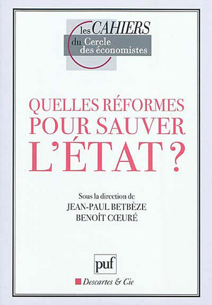 Quelles réformes pour sauver l'Etat ?