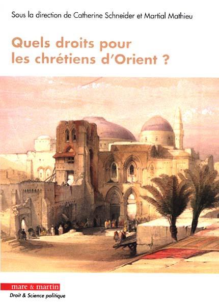 Quels droits pour les chrétiens d'Orient ?