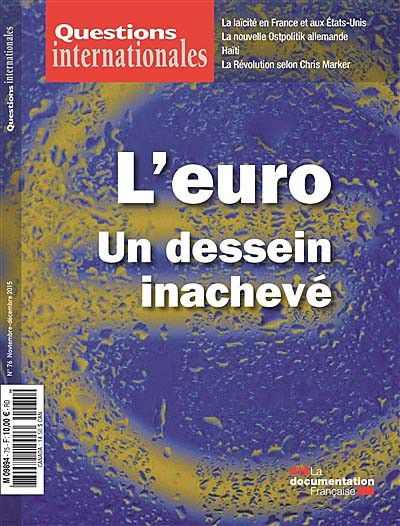Questions internationales, novembre-décembre 2015 N°76