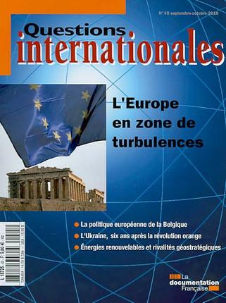 Questions internationales, septembre-octobre 2010 N°45