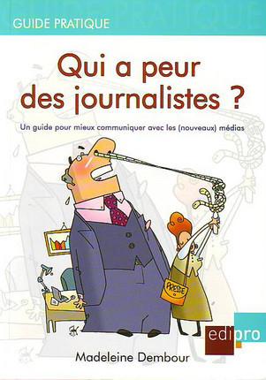 Qui a peur des journalistes ?