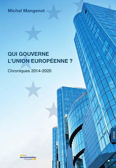 Qui gouverne l'Union européenne ?