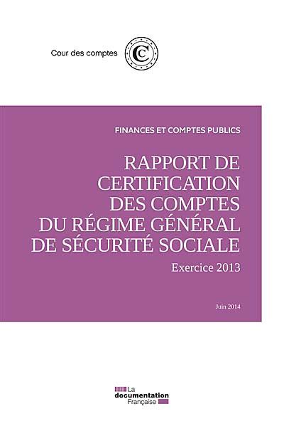 Rapport de certification des comptes du régime général de sécurité sociale