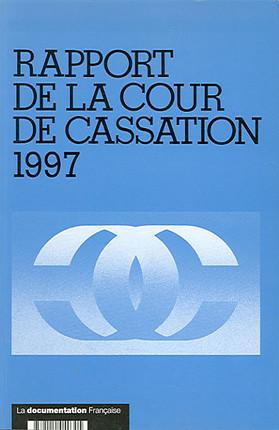 Rapport de la Cour de cassation 1997