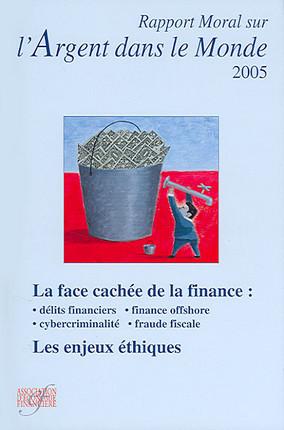 Rapport moral sur l'argent dans le monde 2005