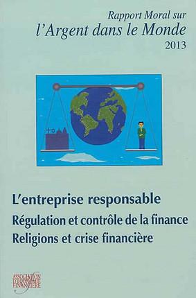 Rapport moral sur l'argent dans le monde 2013