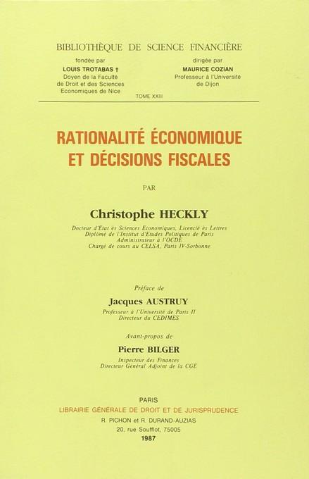 Rationalité économique et décisions fiscales