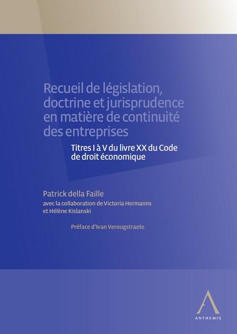 Recueil de législation, doctrine et jurisprudence en matière de continuité des entreprises
