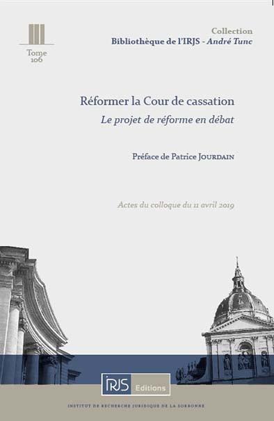 Réformer la Cour de cassation