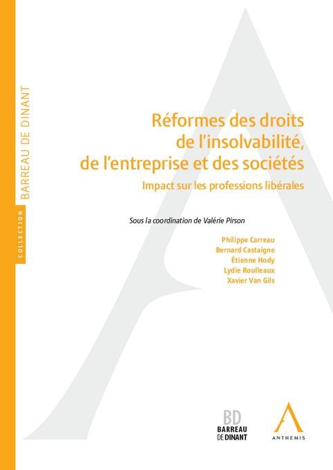 Réformes des droits de l'insolvabilité, de l'entreprise et des sociétés