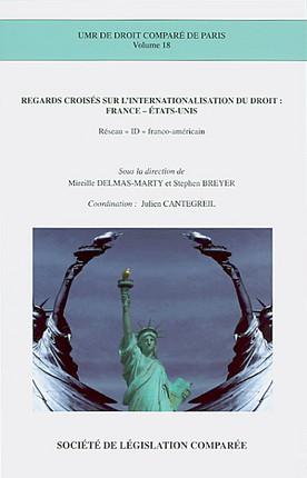 Regards croisés sur l'internationalisation du droit : France - Etats-Unis