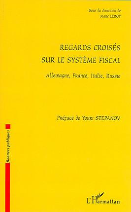 Regards croisés sur le système fiscal
