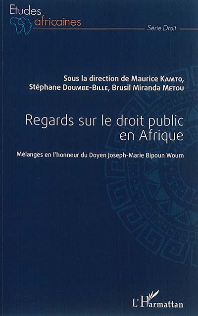 Regards sur le droit public en Afrique