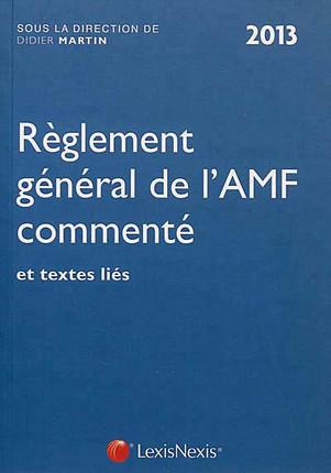 Règlement général de l'AMF commenté 2013