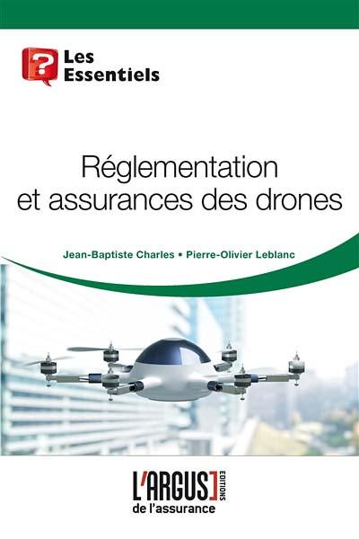 Réglementation et assurance des drones