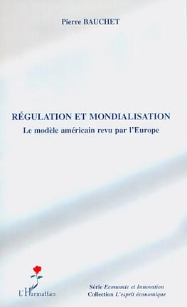 Régulation et mondialisation