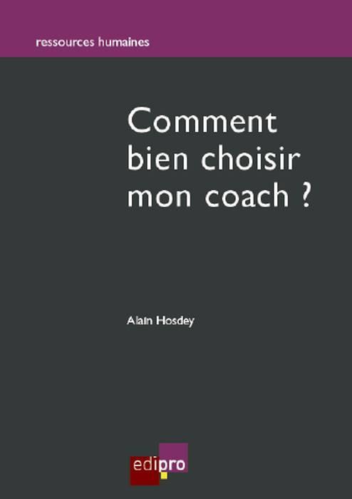 Comment bien choisir mon coach ?