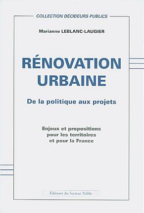 Rénovation urbaine : de la politique aux projets