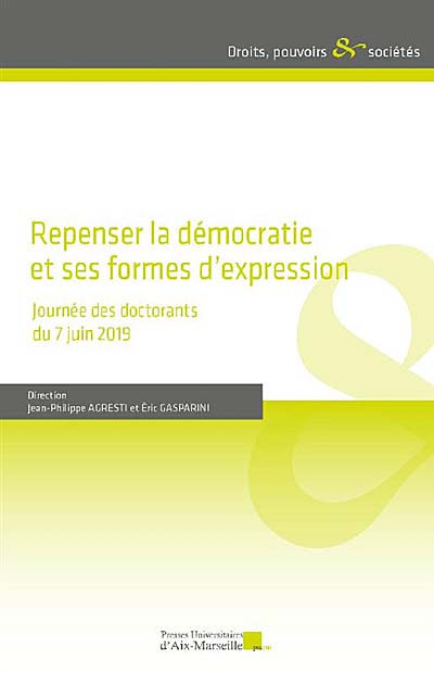 Repenser la démocratie et ses formes d'expression