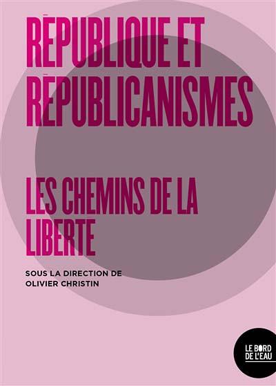 Républiques et républicanismes