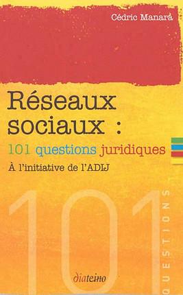 Réseaux sociaux : 101 questions juridiques