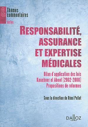 Responsabilité, assurance et expertise médicales